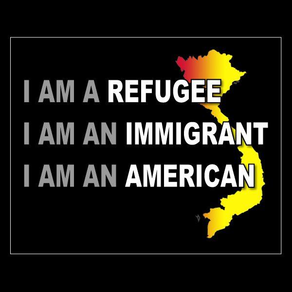 Vietnam Refugee / Immigrant / American